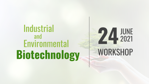 Industrial and Environmental Biotechnology Workshop