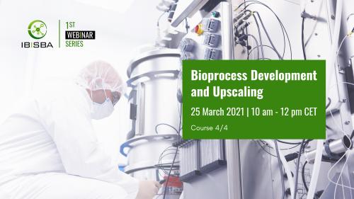 IBISBA Webinar: Bioprocess Development and Upscaling